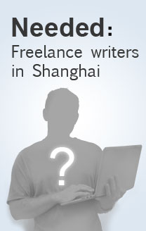Freelance writers in Shanghai wanted