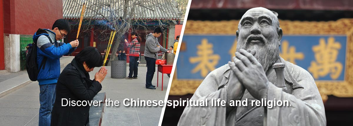 Discover the Chinese spiritual life and religion
