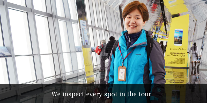 We inspect every spots in the tour.