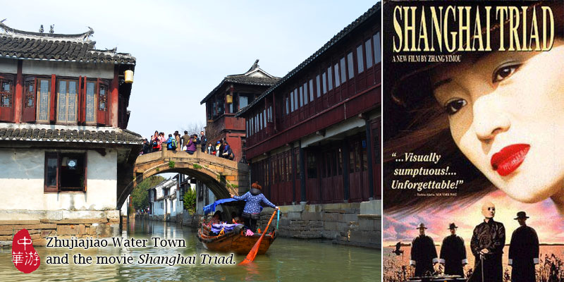 Zhouzhuang and the movie Shanghai Triad.