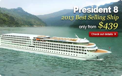 President 8, 2013 best selling ship, only from $439